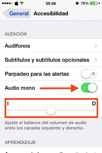 Marca la opción Audio Mono y ajusta el volúmen